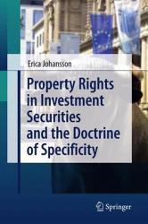 Property Rights In Investment Securities And The Doctrine Of Specificity Book PDF