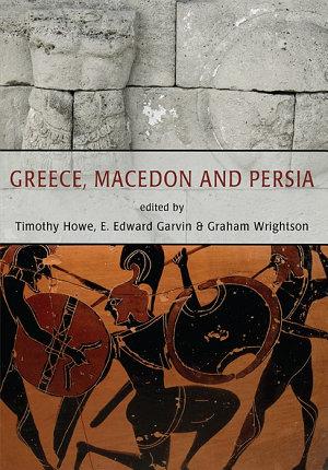 Greece  Macedon and Persia