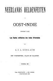 Neerlands heldenfeiten in Oost-Indië, bewerkt naar Les fastes militaries des Indes Orientales: Volume 3