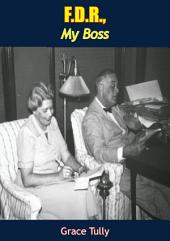 F.D.R., My Boss