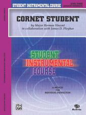 Student Instrumental Course: Cornet Student, Level 3