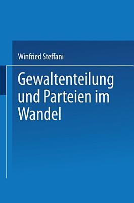 Gewaltenteilung und Parteien im Wandel PDF