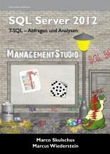 SQL Server 2012 T SQL     Programmierung und Abfragen PDF