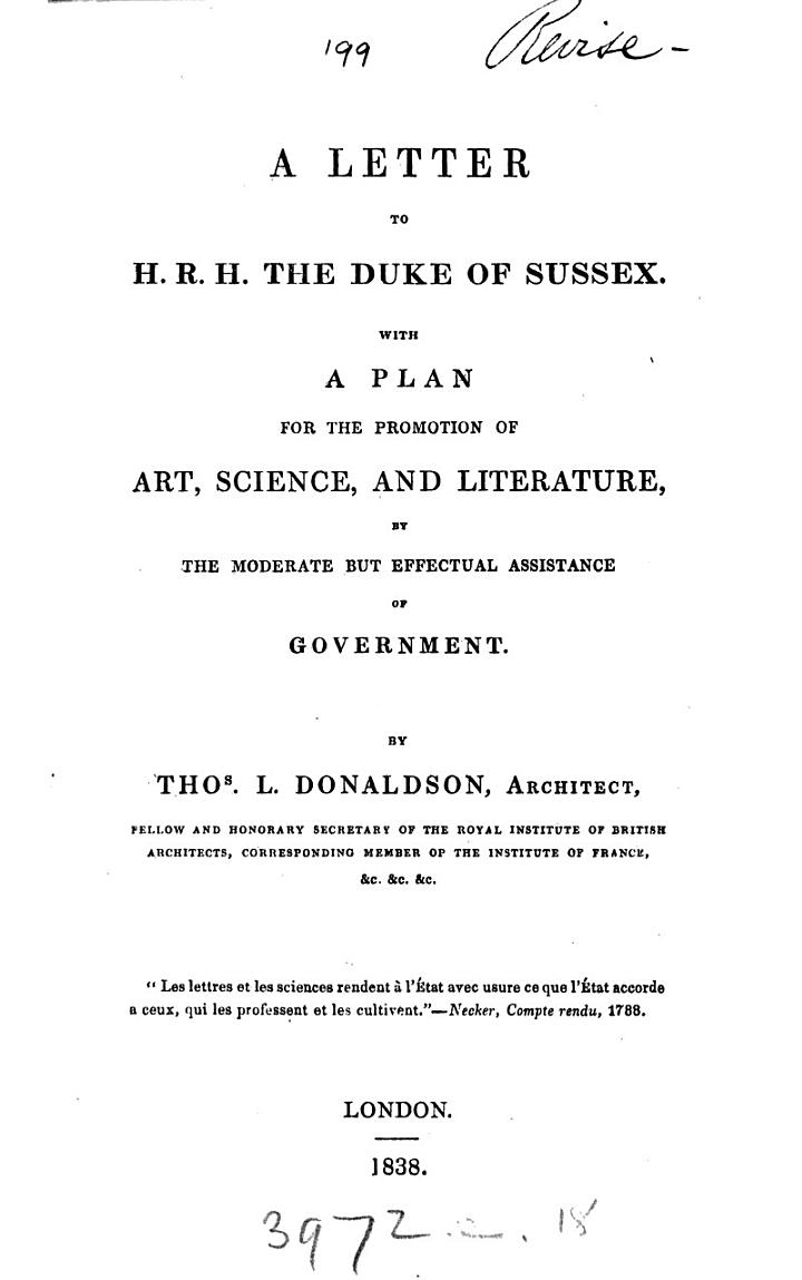A letter to ... the duke of Sussex, with a plan for the promotion of art, science, and literature by the ... assistance of government. [2 issues].