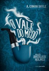 O Vale do Medo: Uma aventura de Sherlock Holmes