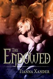 The Endowed: Volume 1