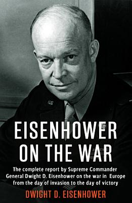 Eisenhower on the War