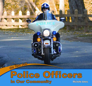 Police Officers in Our Community