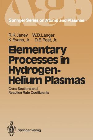 Elementary Processes in Hydrogen-Helium Plasmas