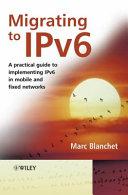 Migrating to IPv6