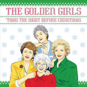The Golden Girls   twas the Night Before Christmas