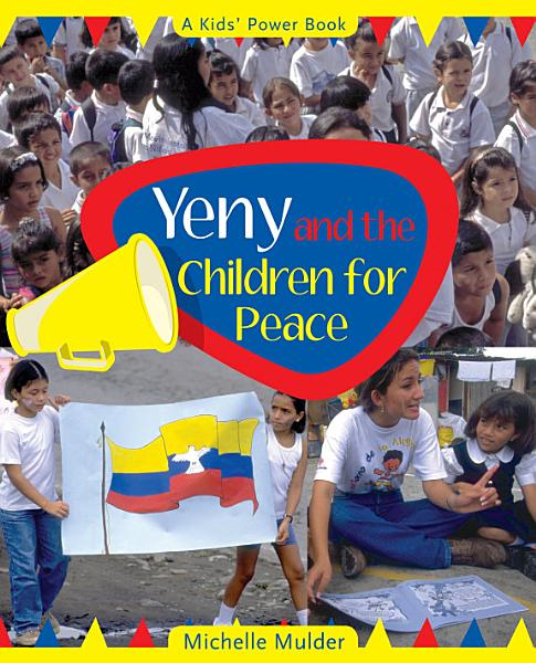Download Yeny and the Children for Peace Book
