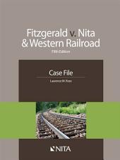 Fitzgerald v. NITA & Western Railroad: Edition 5
