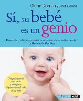Si, su bebé es un genio: Volumen 1