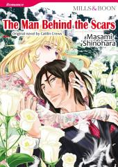THE MAN BEHIND THE SCARS: Mills & Boon Comics