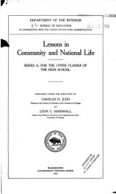 Lessons in community and national life: Series A, for the upper classes of the high school