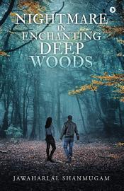 Nightmare in Enchanting Deep Woods PDF