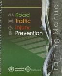 Road Traffic Injury Prevention Training Manual