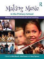 Making Music in the Primary School PDF