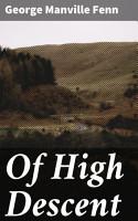 Of High Descent PDF