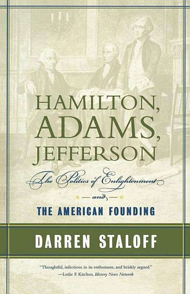 Download Hamilton  Adams  Jefferson Book