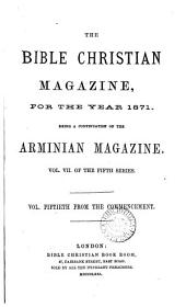 The Bible Christian magazine, a continuation of the Arminian magazine