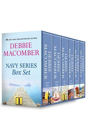 Debbie Macomber Navy Series Box Set  Navy Wife   Navy Blues   Navy Brat   Navy Woman   Navy Baby   Navy Husband PDF