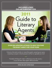 2011 Guide To Literary Agents: Edition 20