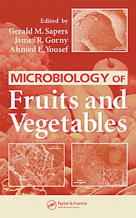 Microbiology of Fruits and Vegetables PDF