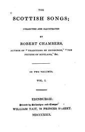 The Scottish Songs: Volume 1