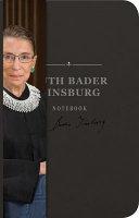 The Ruth Bader Ginsburg Notebook