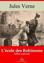 L'école des Robinsons: Nouvelle édition augmentée