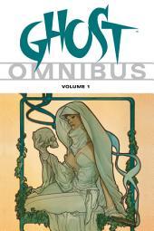 Ghost Omnibus: Volume 1