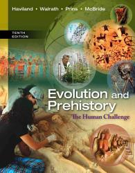 Evolution And Prehistory The Human Challenge Book PDF