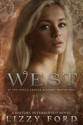 West (#1, History Interrupted)