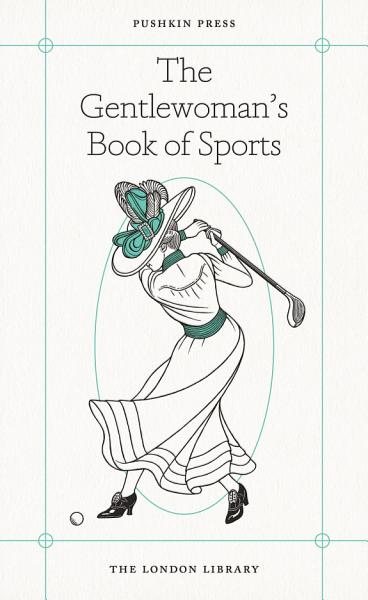 The Gentlewoman's Book of Sports Pdf Book
