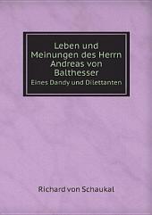 Leben und Meinungen des Herrn Andreas von Balthesser