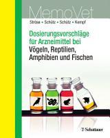 Dosierungsvorschl  ge f  r Arzneimittel bei V  geln  Reptilien  Amphibien und Fischen PDF