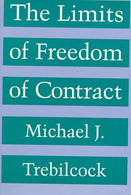 The Limits of Freedom of Contract PDF