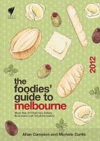 Foodies  Guide 2012  Melbourne PDF