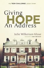 GIVING HOPE AN ADDRESS