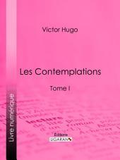 Les Contemplations: Volume1