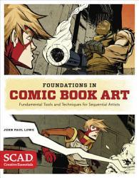 Foundations In Comic Book Art Book PDF