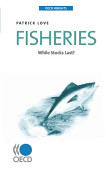 Oecd Insights Fisheries While Stocks Last