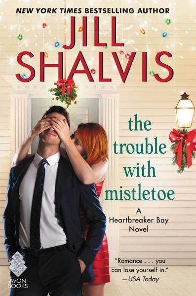 Download The Trouble with Mistletoe Book
