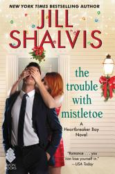 The Trouble With Mistletoe Book PDF