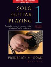Frederick Noad: Solo Guitar Playing Book 1: Book 1