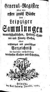 Leipziger Sammlungen von Wirthschafftlichen, Policey- Cammer- und Finantz-Sachen: Bände 1-12