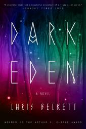 Dark Eden: A Novel