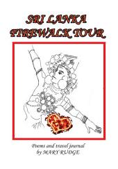 SRI LANKA FIREWALK TOUR: Poems and Travel Journal